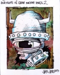 """Portraits of Great Machine Kings 2"" ($40) - 4x5 - Acrylic and sharpie and pen on bristol."
