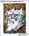 """Portraits of Great Machine Kings 3"" ($40) - 4x5 - Acrylic and sharpie and pen on bristol."